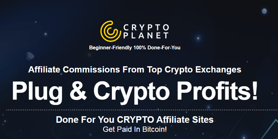 [GET] Ariel Sanders – Crypto Planet (Done For You CRYPTOPlanet Affiliate Sites get PAID in bitcoin!) Free Download