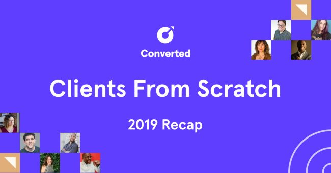 [SUPER HOT SHARE] Converted – Clients From Scratch Download