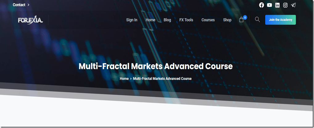 [GET] Forexiapro – Multi-Fractal Markets Advanced Course Free Download