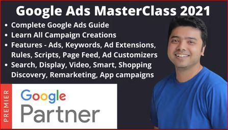 [GET] Google Ads Free Class 2021 – Search, Display, Conversion Tracking, Video & Remarketing Free Download