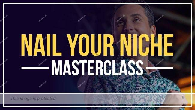 [SUPER HOT SHARE] James Wedmore – Nail Your Niche Masterclass Download
