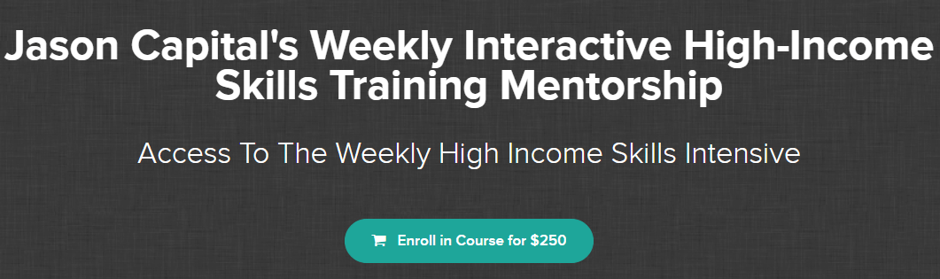 [SUPER HOT SHARE] Jason Capital – High-Income Weekly Skills Training Download