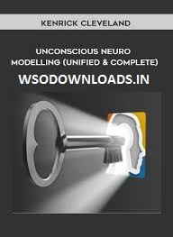 [SUPER HOT SHARE] Kenrick Cleveland – Unconscious Neuro Modeling (Unified and Complete) Download
