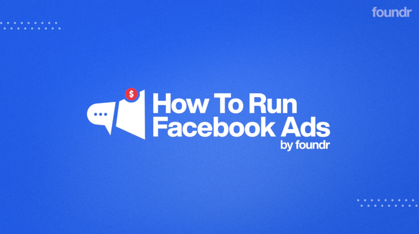 [SUPER HOT SHARE] Nick Shackelford – How to Run Facebook Ads (FOUNDR) Update 1 Download