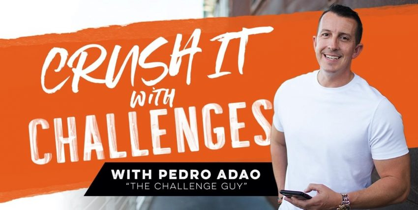 [SUPER HOT SHARE] Pedro Adao – Crush It With Challenges Download