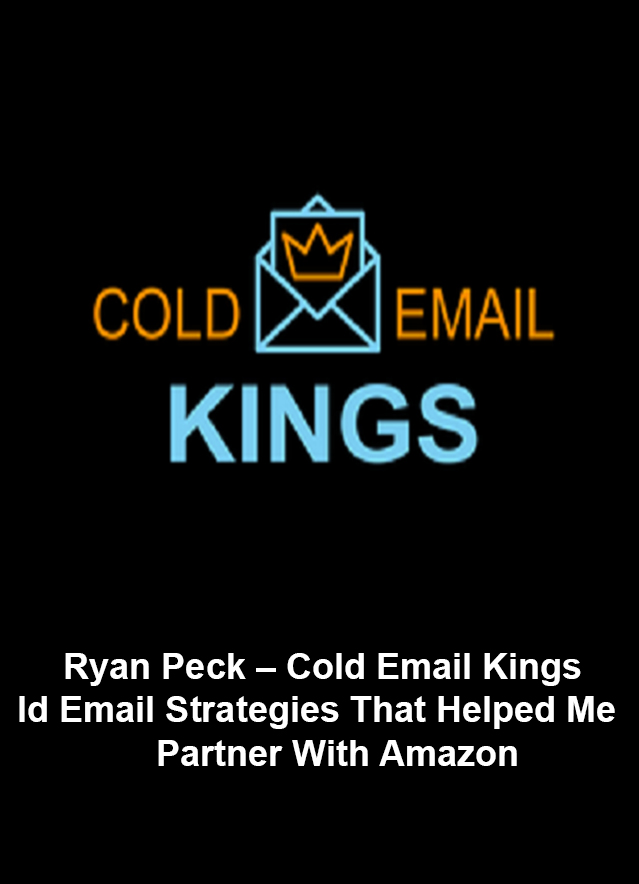 [SUPER HOT SHARE] Ryan Peck – Cold Email Kings Download