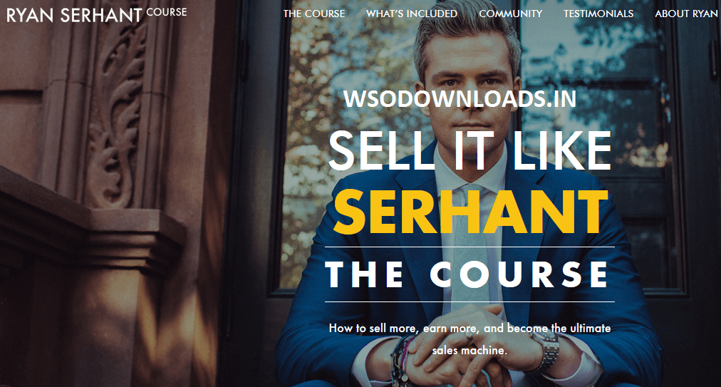 [SUPER HOT SHARE] Ryan Serhant – Sell It Like SERHANT – The Course Download