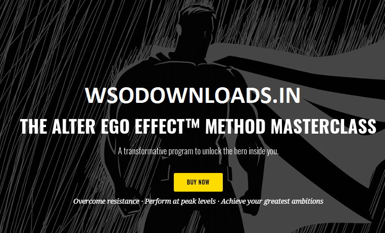 [SUPER HOT SHARE] Todd Herman – The Alter Ego Effect Method Masterclass Download
