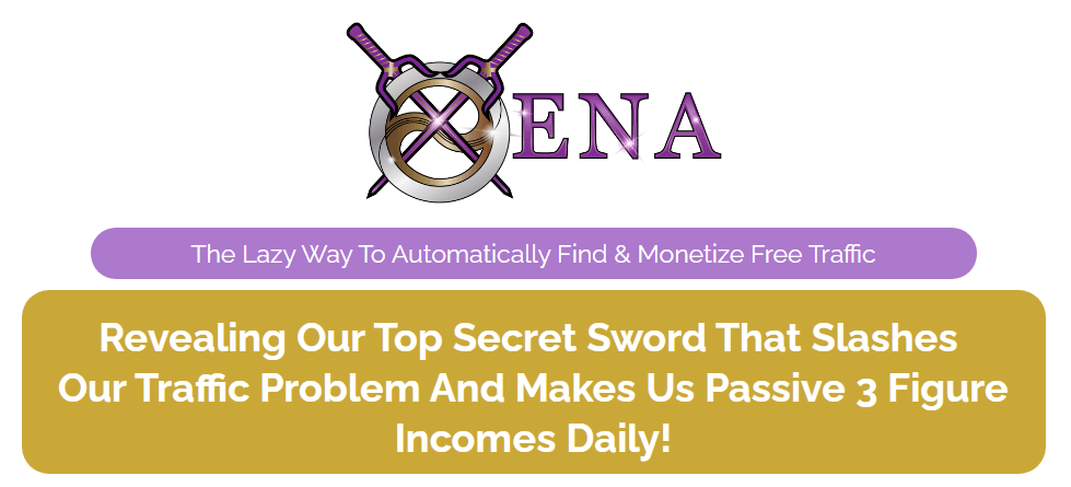 [GET] Xena – The Lazy Way To Automatically Find & Monetize Free Traffic Free Download