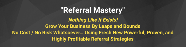 [SUPER HOT SHARE] Jay Abraham – Referral Mastery Download