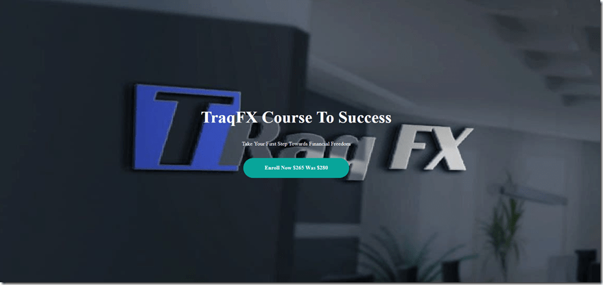 [SUPER HOT SHARE] TraqFX – Course To Success Download